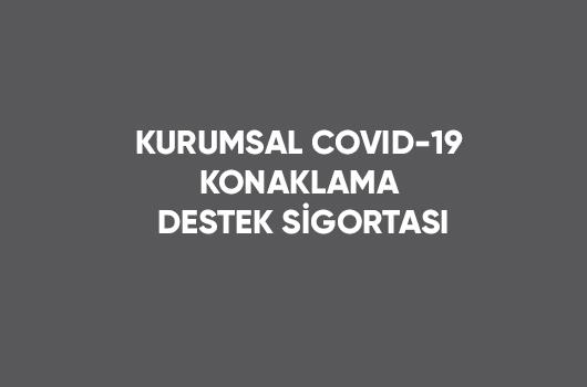 Covid-19 Ekstra Sigorta